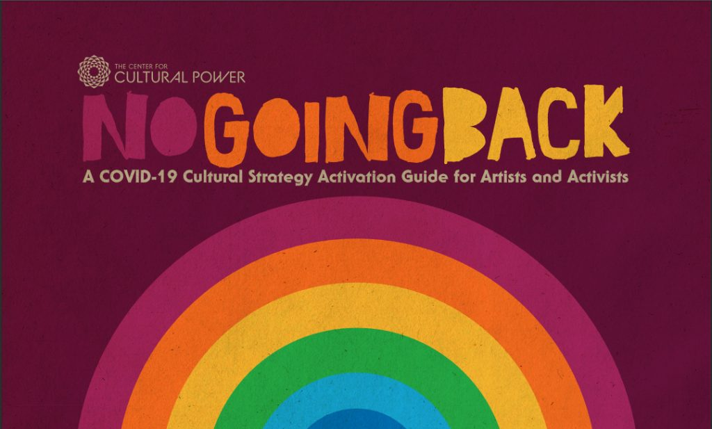 "cover art for ""No Going Back: A COVID-19 Cultural Strategy Activation Guide"""